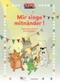 CD Mir singe mitnander - chansons en alsacien pour enfants