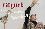 Guguck et le cheval fantome
