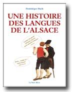 Une histoire des langues de l'Alsace par Dominique Huck